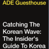 ADE18: Catching The Korean Wave